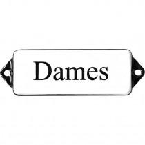 Emaille Tekst Dames 8x3cm wit/zwart