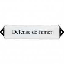 Emaille Tekst Defense de fum 12x3cm wit/zwart